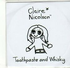 (CA540) Claire Nicolson, Toothpaste and Whisky - 2010 DJ CD