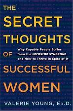 The Secret Thoughts of Successful Women: Why Capable People Suffer from the Imp