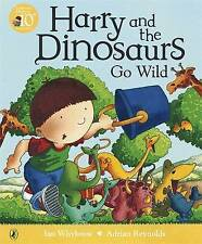 Harry and the Dinosaurs Go Wild by Ian Whybrow (Paperback, 2006)