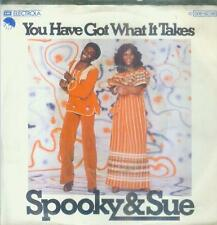 "7"" Spooky & Sue/You Have Got What It Takes (D)"