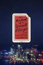 The Ballad of a Small Player: A Novel-ExLibrary