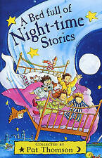 A Bed Full of Night-time Stories, Thomson, Pat, Good Book