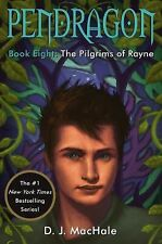 HARDCOVER - PENDRAGON BOOK EIGHT 8 The Pilgrims of Rayne by D.J. MacHale