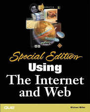 SPECIAL EDITION USING THE INTERNET AND WEB (SPECIAL EDITION USING), MICHAEL MILL