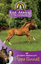 Tilly's Pony Tails 2: Red Admiral, Pippa Funnell, New Book