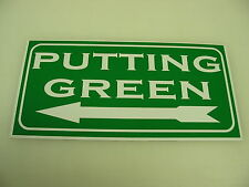 Vintage PUTTING GREEN Metal Sign w/ LEFT ARROW NEW Men Golf Tee Balls