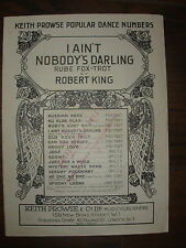 VINTAGE SHEET MUSIC - I AIN'T NOBODY'S DARLING - FOX-TROT FOR PIANO