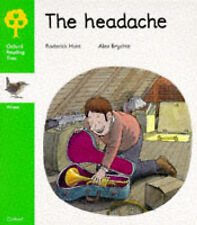 Oxford Reading Tree: Stage 2: Wrens Storybooks: Headache by Roderick Hunt...