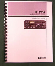 Icom IC-751A Instruction manual - Premium Card Stock Covers & 32 LB Paper!