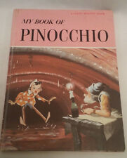 My Book of Pinocchio~A Giant Maxton Book~1961 Hardcover- AVERAGE CONDITION