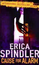 Cause for Alarm by Erica Spindler (Paperback, 2005) New Book