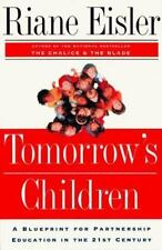 Tomorrow's Children: A Blueprint for Partnership Education in the 21st-ExLibrary