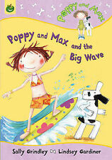 Poppy and Max and the Big Wave (Poppy & Max), Grindley, Sally