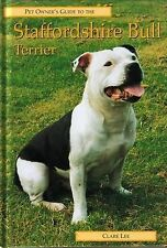Pet Owner's Guide to the Staffordshire Bull Terrier, Clare Lee, New Book