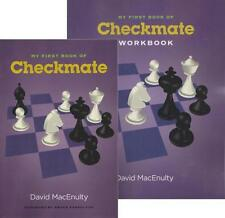 My First Book of Checkmate With Workbook. By David MacEnulty. NEW CHESS BOOK