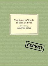 The Experts' Guide to Life at Home,