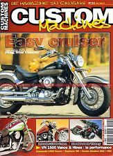 CUSTOM MACHINES 11 YAMAHA XVS 650 Drag Star KAWASAKI VN 1500 800 SUZUKI Intruder