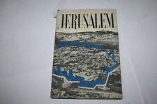 Jerusalem:  by Trude Weiss-Rosmarin With an introd. by Daniel Frisch IMPORTANT