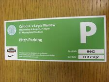 06/08/2014 Ticket: Celtic v Legia Warsaw [Champions League] Pitch Parking . Than