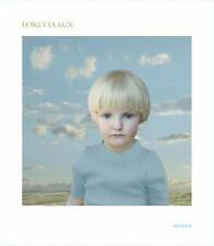 Loretta Lux - Aperture - 1st Ed. Hardcover - 2005 - New - Free Shipping