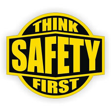 Think Safety First Hard Hat Decal / Helmet Sticker Labels Safety Worker Member