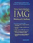 The Successful IMG: Obtaining a U.S. Residency, Vora, Anagh, Good Book