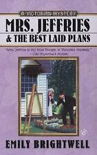Mrs. Jeffries and the Best Laid Plans (A Victorian Mystery) Brightwell, Emily M