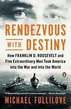 EXTRAS SHIP FREE Fullilove, Michael,Rendezvous with Destiny: How Franklin D. Roo