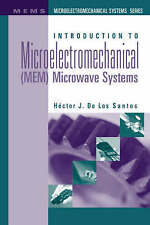 Introduction to Microelectromechanical(MEM)Microwave Systems (Artech House Micr