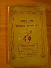 Gabriel Louis JARAY - Histoire de la guerre mondiale - Tableau de l'Europe en 39
