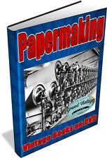 PAPERMAKING - 46 Vintage Books on DVD - Paper making, pulp, hand made