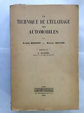 TECHNIQUE DE L'ECLAIRAGE AUTOMOBILE 1939 MONNIER MOUTON DUNOD ILLUSTRE