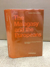 THE MALAGASY AND THE EUROPEANS By P.M. Mutibwa - 1974