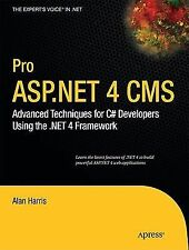 Pro ASP.NET 4 CMS: Advanced Techniques for C# Developers Using the .NET 4 Framew