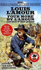 Louis L'Amour: Four More by L'Amour  -  stories Dramatized on 4 Tapes
