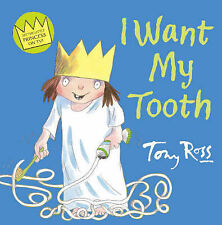 Little Princess - I Want My Tooth, Tony Ross