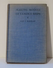 Making Models of Famous Ships - Ray J Marran - First Edition - Good Condition