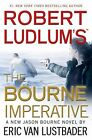 Robert Ludlum's (TM) The Bourne Imperative (Jason Bourne series), Van Lustbader,