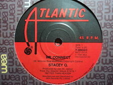 "Stacey Q ""We Connect"" Terrific Oz 7"""