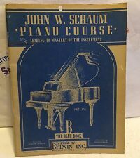 JOHN W. SCHAUM PIANO COURSE B THE BLUE BOOK 1945 USED