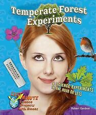 Temperate Forest Experiments: 8 Science Experiments in One Hour or Less (Last Mi