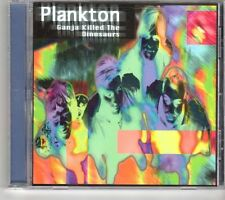 (GM228) Plankton, Ganja Killed The Dinosaurs - 1998 CD