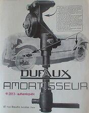 PUBLICITE DUFAUX AMORTISSEUR ACCESSOIRE POUR AUTOMOBILE DE 1924 FRENCH AD CAR