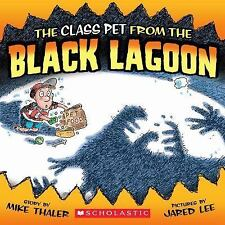 The Class Pet from the Black Lagoon, Mike Thaler, Good Book