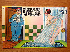My Orders Are-If YOu Don't Pay The Bill, I Will Shut Off The Water, Nice Card
