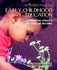 Introduction to Early Childhood Education : A Multidimensional Approach to...