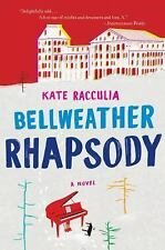Bellweather Rhapsody by Kate Racculia (2015, Paperback)