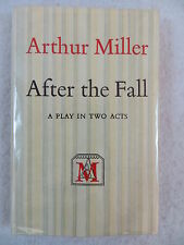 Arthur Miller AFTER THE FALL The Viking Press 1st Edition 1964