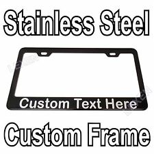 Custom Printed Black Stainless Steel License Plate Frame With YOUR TEXT  f