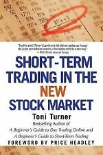 SHORT-TERM TRADING IN THE NEW STOCK MARKET - TONI TURNER (PAPERBACK) NEW